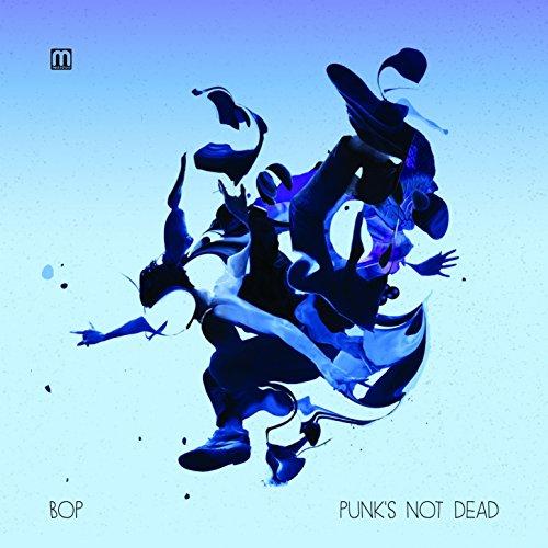 Bop-Punks Not Dead-CD-FLAC-2014-DeVOiD Download