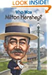 Who Was Milton Hershey? (Who Was...?)