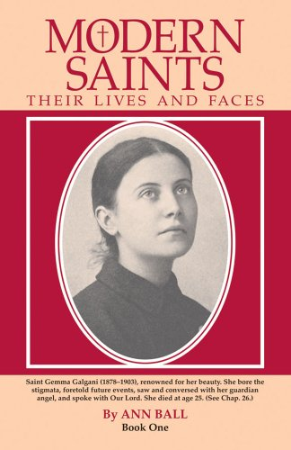 Modern Saints: Their Lives And Faces, Book 1
