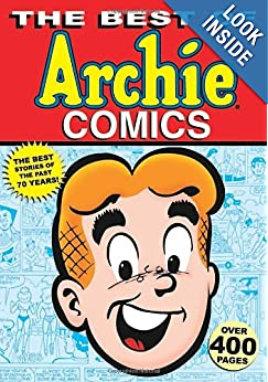 The Best of Archie Comics (Archie and Friends All-Stars) ebook downloads