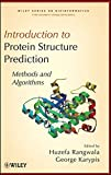 img - for Introduction to Protein Structure Prediction: Methods and Algorithms (Wiley Series in Bioinformatics) (2010-12-28) book / textbook / text book