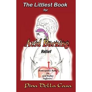 The Littlest Book for Acid Reflux: Pina Della Casa: 9781933300573 ...