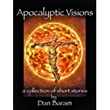 Apocalyptic Visions, a collection of short stories.