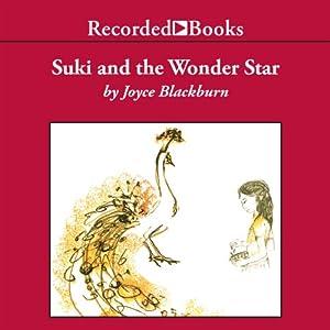Suki and the Wonder Star | [Joyce Blackburn]