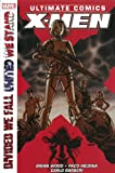 Brian Wood Ultimate Comics X-Men: Divided We Fall - United We Stand