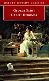Daniel Deronda (Oxford World's Classics) (0192834819) by George Eliot