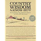 Country Wisdom & Know-How ~ The Editors of Storey...