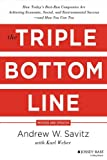 img - for The Triple Bottom Line: How Today's Best-Run Companies Are Achieving Economic, Social and Environmental Success - And How You Can Too book / textbook / text book
