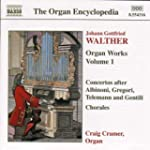Walther - Organ Works, Vol 1