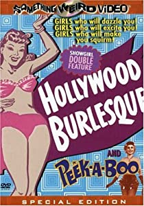 Hollywood Burlesque/Peek-A-Boo