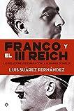 Franco y el III Reich (Historia)