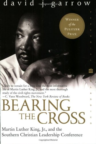 Bearing the Cross: Martin Luther King, Jr., and the...