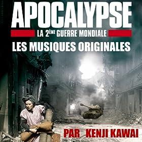 Apocalypse, deuxi�me guerre mondiale, les musiques originales