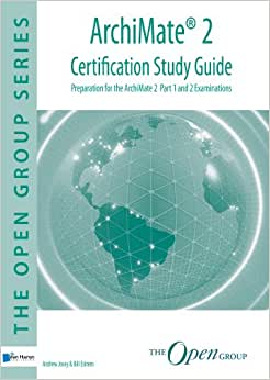 Archimate 2 Certification Study Guide (The Open Group)