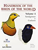 Handbook of the Birds of the World: Sandgrouse to Curkoos