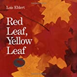 img - for Red Leaf, Yellow Leaf by Ehlert, Lois (1991) Hardcover book / textbook / text book
