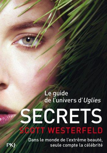 Uglies, Le guide de la série : Secrets 51sllVi3l3L