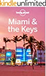 Lonely Planet Miami & the Keys (Trave...