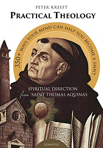 Practical Theology: Spiritual Direction from St. Thomas Aquinas (The Gift Of Spiritual Direction compare prices)