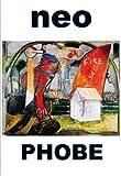 Neo Phobe