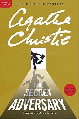The Secret Adversary: A Tommy and Tuppence Mystery (Tommy & Tuppence Mysteries)