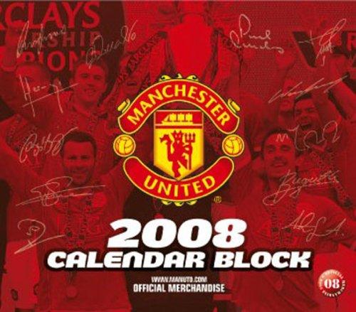 Official Manchester United FC Block Calendar 2008 2008