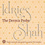 The Dermis Probe | Idries Shah