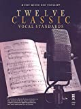 img - for Music Minus One Voice: Twelve Classic Vocal Standards (Book & CD) book / textbook / text book
