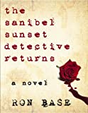 The Sanibel Sunset Detective Returns