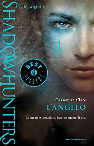 Shadowhunters Le origini L'angelo Chrysalide PDF