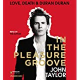 In the Pleasure Groove: Limited and Signed Editionby John Taylor