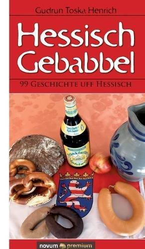 Hessisch Gebabbel  [Henrich, Gudrun Toska] (Tapa Dura)