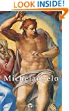 Delphi Complete Works of Michelangelo (Illustrated) (Masters of Art Book 10)