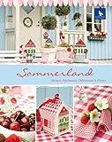 Sommerland: Sticken, Nähen, Dekorieren&Filzen - Ute Menze, Meike Menze-Stöter, Meike Menze- Stöter