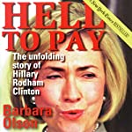 Hell to Pay: The Unfolding Story of Hillary Rodham Clinton | Barbara Olson