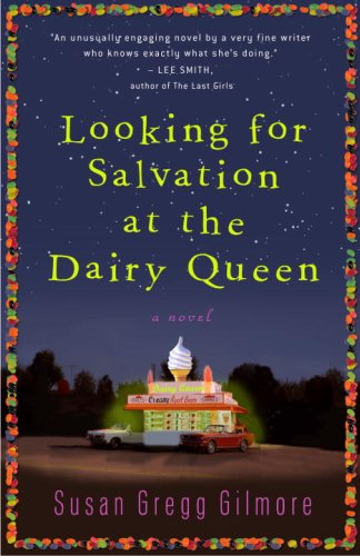 Looking For Salvation At The Dairy Queen by [Susan Gregg Gilmore