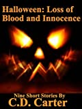 Halloween: Loss of Blood and Innocence