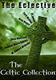 img - for The Eclective: The Celtic Collection book / textbook / text book