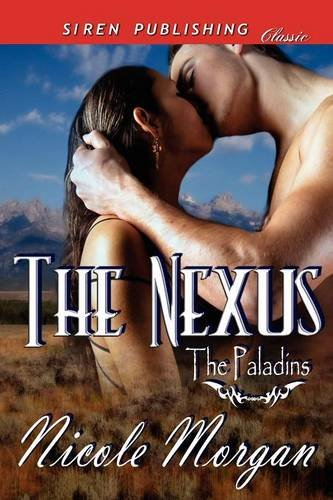Book: The Nexus [The Paladins] by Nicole Morgan