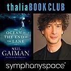 Thalia Book Club: Neil Gaiman, The Ocean at the End of the Lane Rede von Neil Gaiman Gesprochen von: Erin Morgenstern