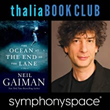Thalia Book Club: Neil Gaiman, The Ocean at the End of the Lane  by Neil Gaiman Narrated by Erin Morgenstern