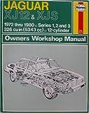 Jaguar XJ12 & XJS - Owners Workshop Manual - 1972 thru 1980 - 326 cu in (5343 cc) - 12-cylinder