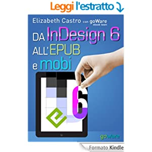 Da InDesign 6 all'Epub e Mobi (Digitalissimo Vol. 4)