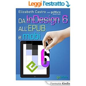Da InDesign 6 all'Epub e Mobi (Digitalissimo Vol. 4)