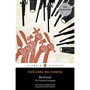 a literary of rebellion in the backlands by euclides da cunha Appropriation in the backlands 73 it could be argued, though, that the textual history of the novel begins  euclides da cunha's rebellion in the backlands.