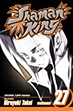 Shaman King, Vol. 27: Exotica (1421521806) by Takei, Hiroyuki