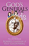 God's Generals For Kids Volume 10: William Branham