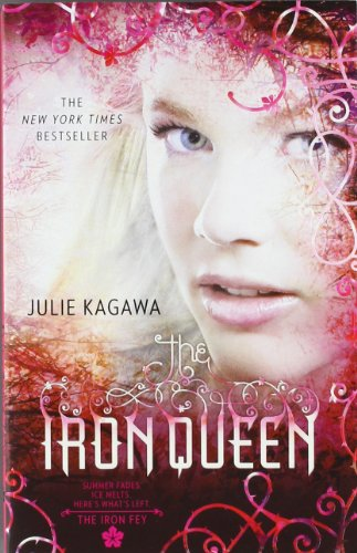 Cover of The Iron Queen (The Iron Fey)