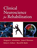 img - for Clinical Neuroscience for Rehabilitation book / textbook / text book