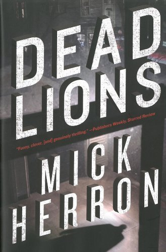 dead-lions-by-mick-herron-9-may-2013-hardcover